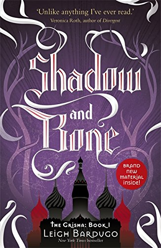 The Grisha: Book 1: Shadow and Bone