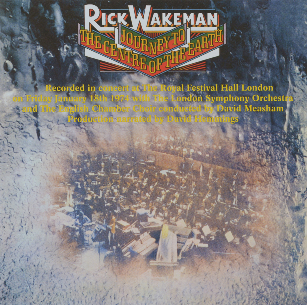 Рик Уэйкман,The London Symphony Orchestra,English Chamber Choir,Давид Мишам Rick Wakeman. Journey To The Centre Of The Earth rick wakeman rick wakeman the myths and legends of king arthur and the knights of the round table