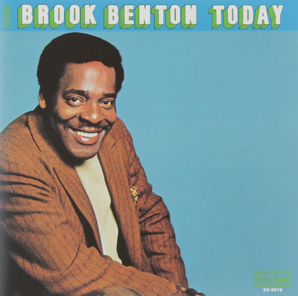 Brook Benton. Today