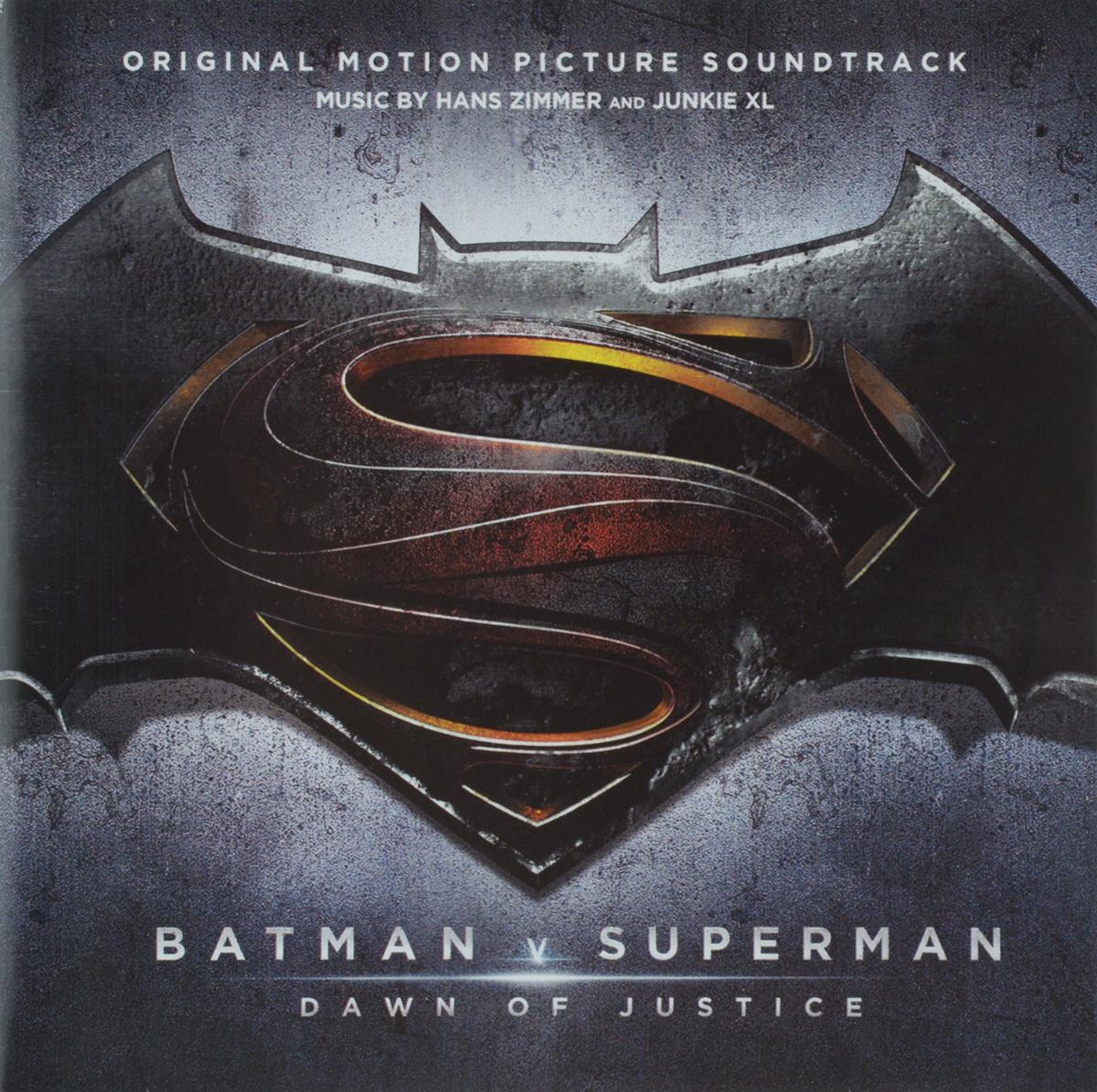Hans Zimmer, Junkie XL. Batman V Superman. Dawn Of Justice. Original Motion Picture Soundtrack