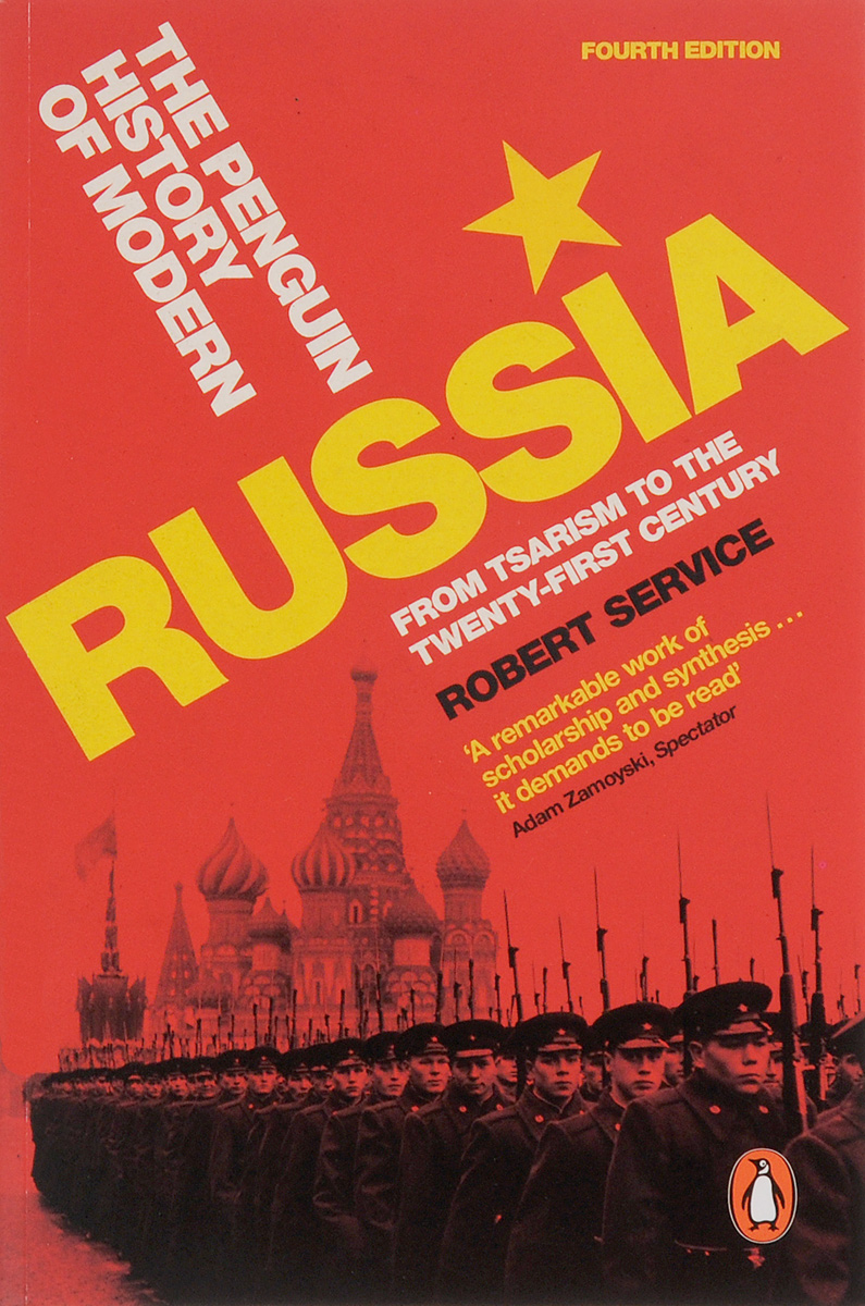 The Penguin History of Modern Russia: From Tsarism to the Twenty-First Century the new penguin atlas of recent history