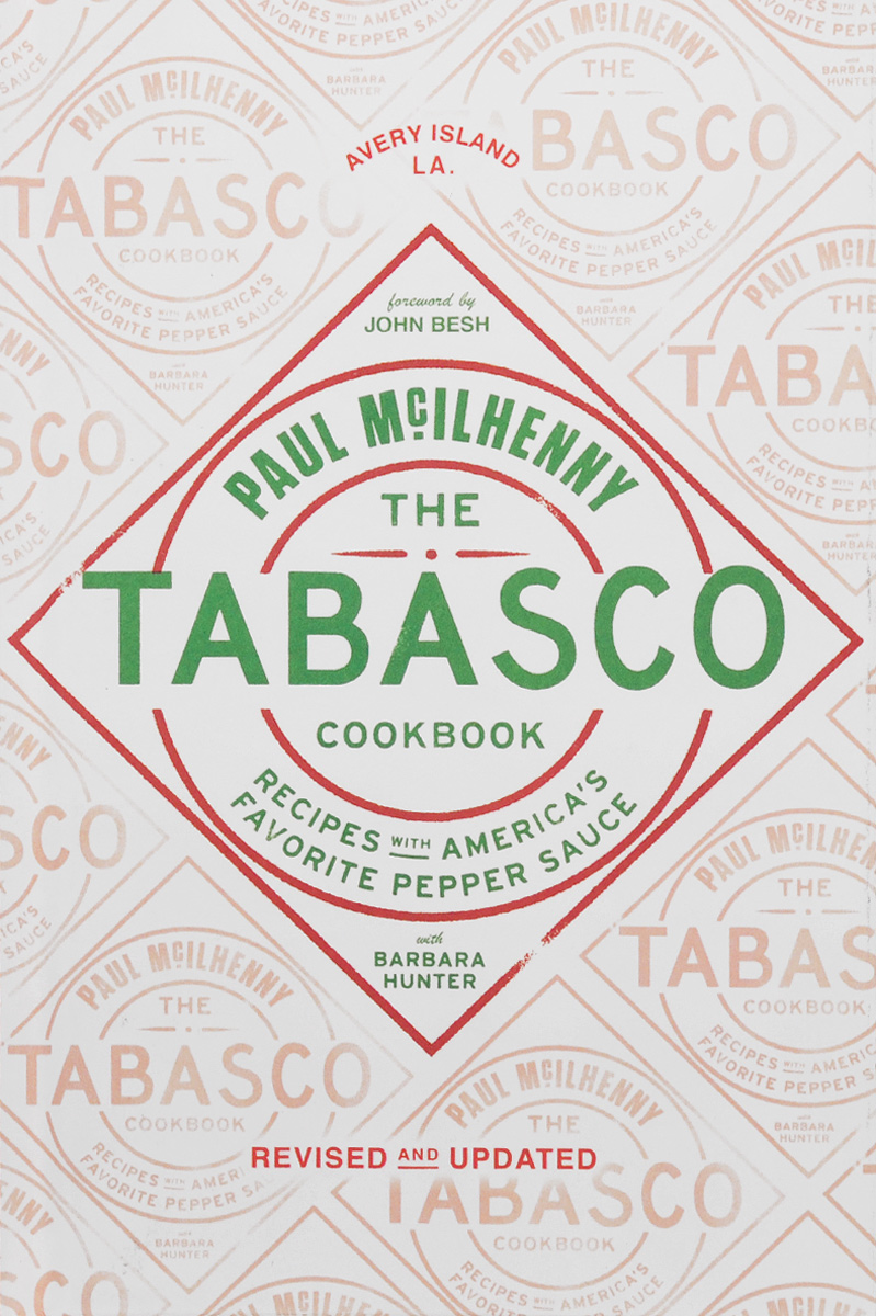 The Tabasco Cookbook: Recipes with America's Favorite Pepper Sauce besh besh be061ewhgw01
