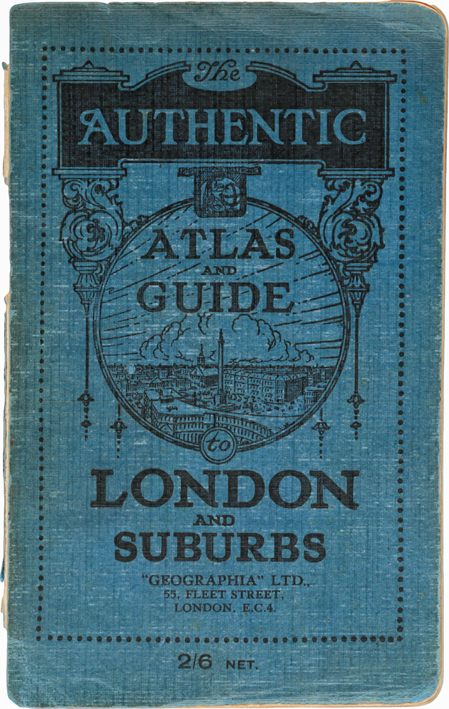 The authentic atlas and guide to London and suburbs