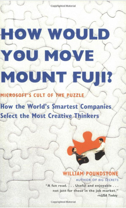 How Would You Move Mount Fuji: Microsoft's Cult of the Puzzle - How the World's Smartest Companies Select the Most Creative Thinkers how to get rid of mans prostatitis then select the prostate massager treatment instrument