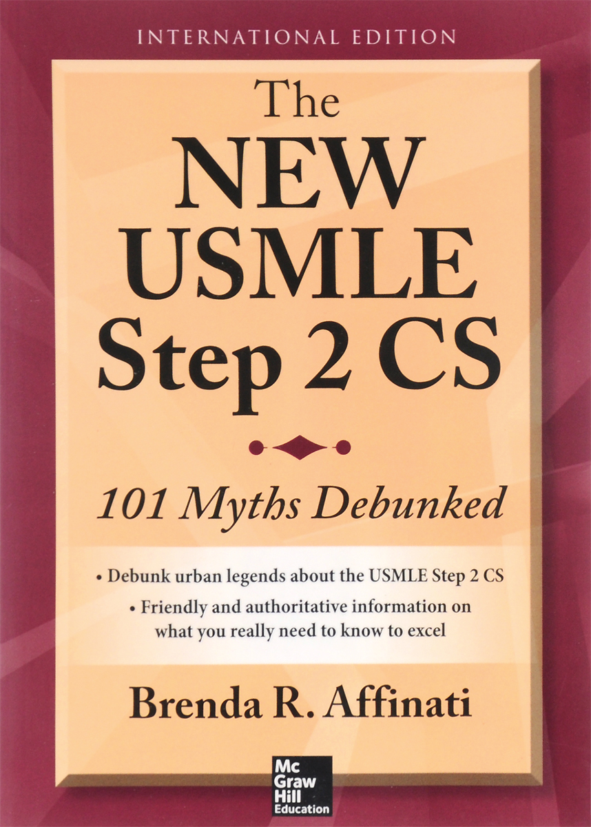 The New USMLE Step 2 CS: 101 Myths Debunked michael burchell no excuses how you can turn any workplace into a great one