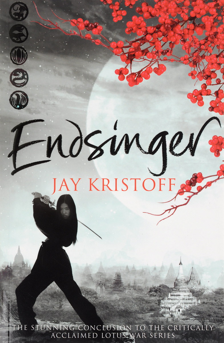 Endsinger: The Lotus War: Book 3
