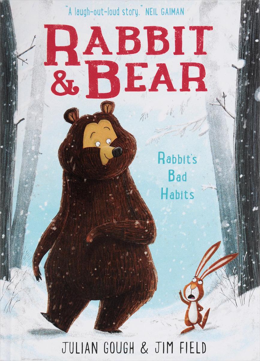 Rabbit & Bear: Rabbit's Bad Habits neil barrett футболка