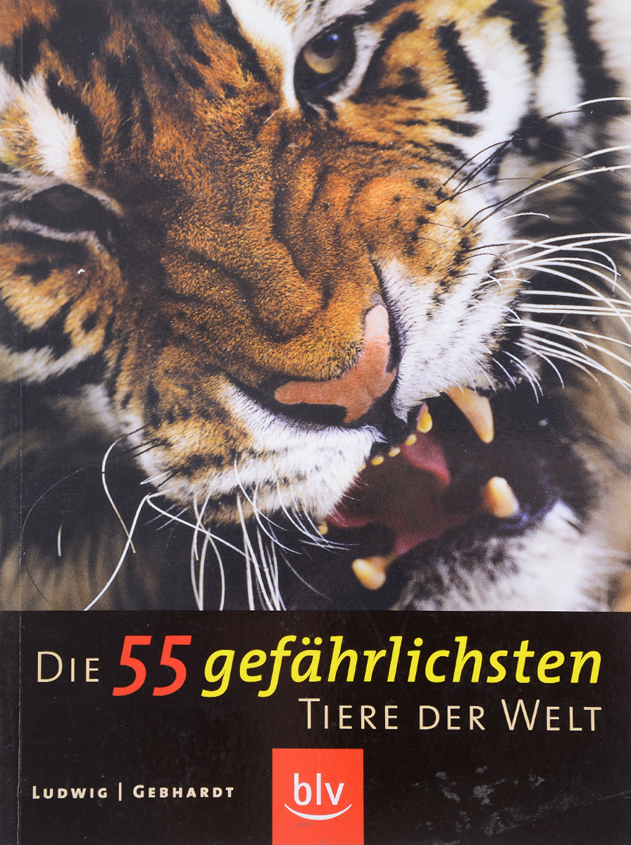 Die 55 gefahrlichsten Tiere der Welt games [a1 a2] die welte der tiere