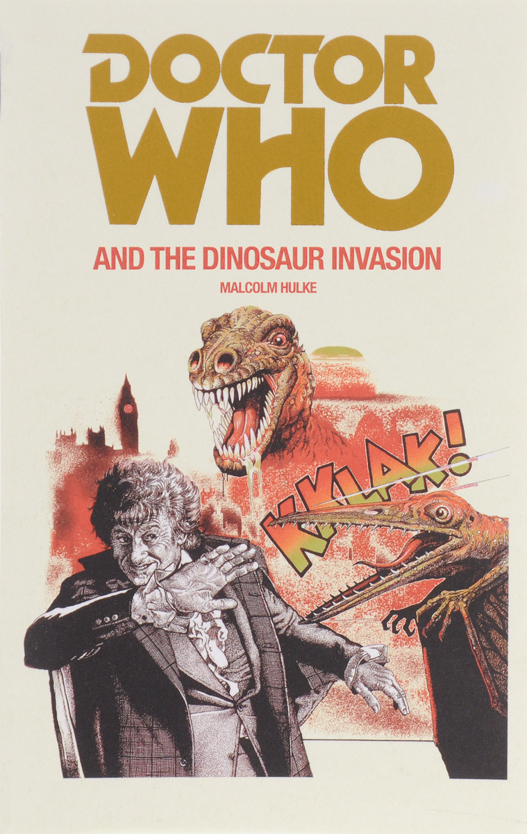 Doctor Who and the Dinosaur Invasion stephen cole doctor who ten little aliens