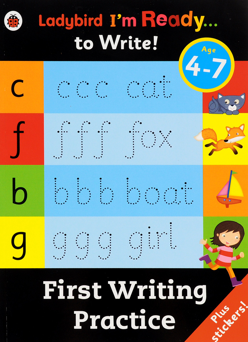 First Writing Practice: Age 4-7 (+ Stickers)