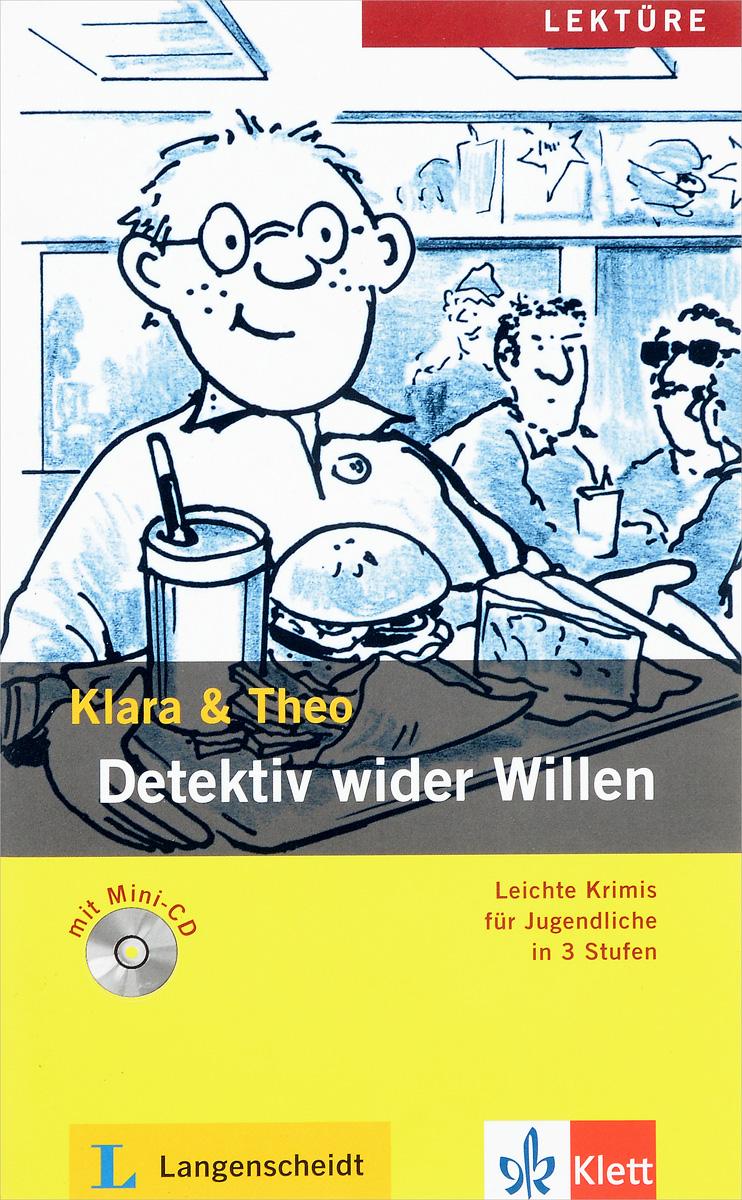 Detektiv Wider Wille...