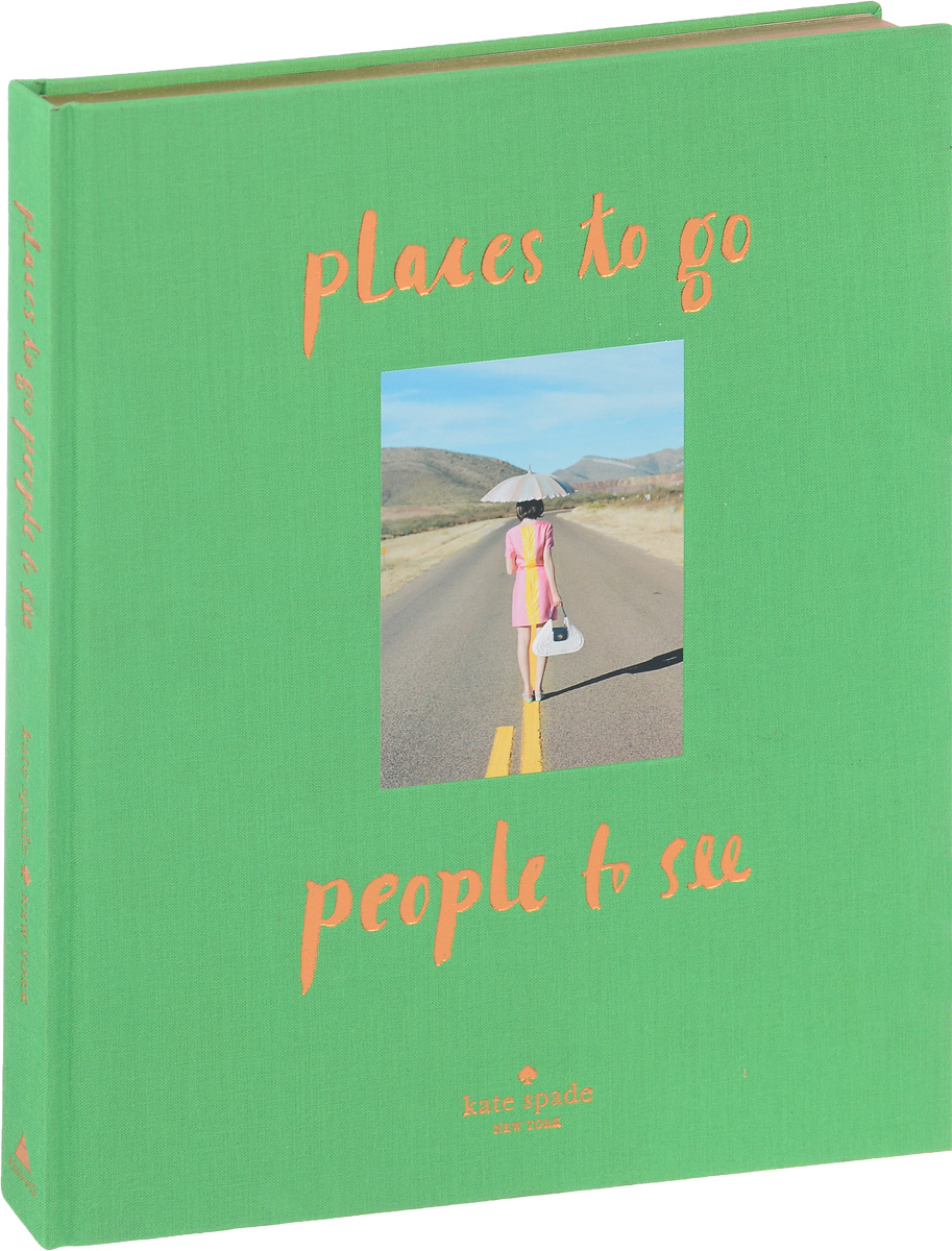 Places to go, people see
