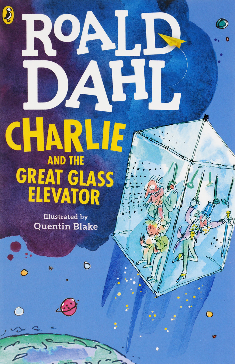 Charlie and the Great Glass Elevator the pain and the great one go places