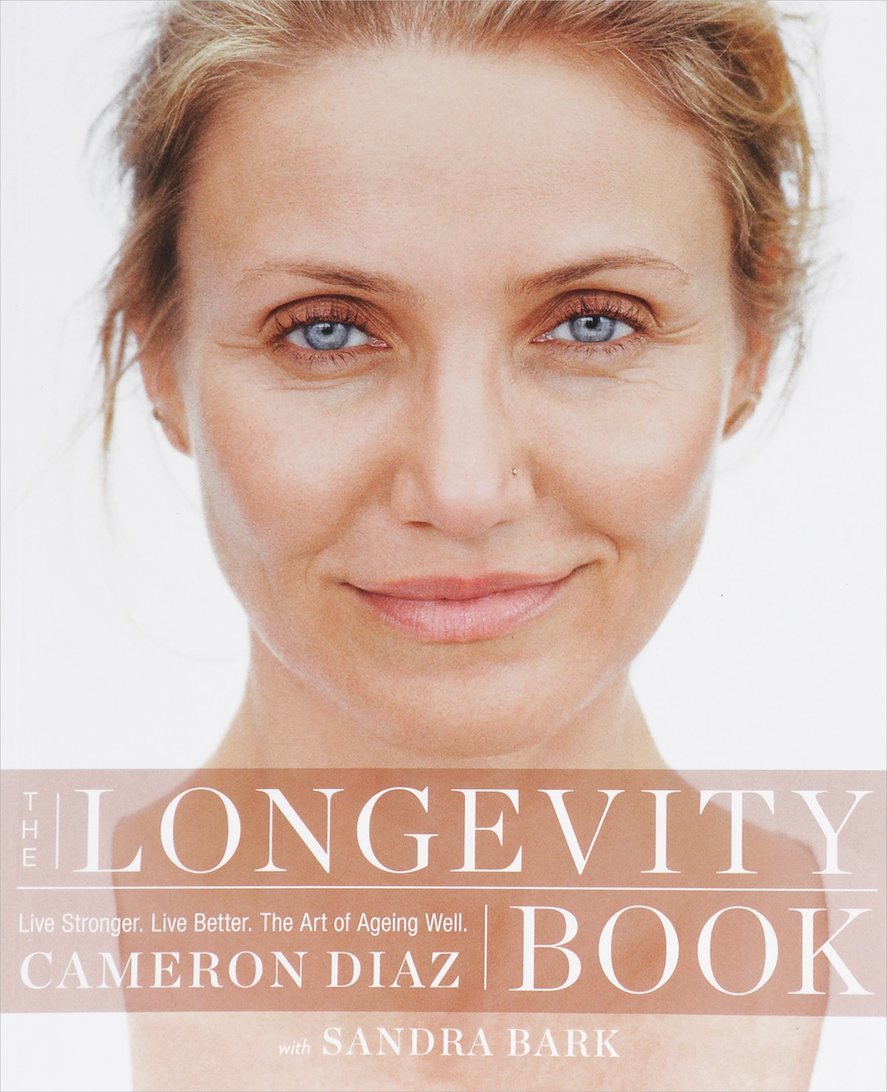 The Longevity Book: Live Stronger, Live Better; the Art of Ageing Well the rest of us just live here