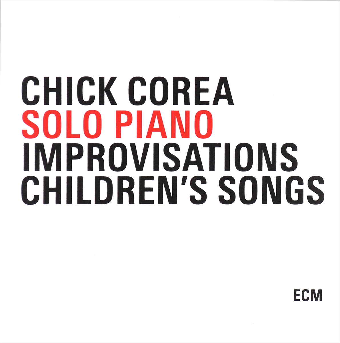 Чик Кориа,Ида Кавафиан,Фред Шерри Chick Corea. Solo Piano / Improvisations / Children's Songs (3 CD) чик кориа chick corea solo piano portraits 2 cd