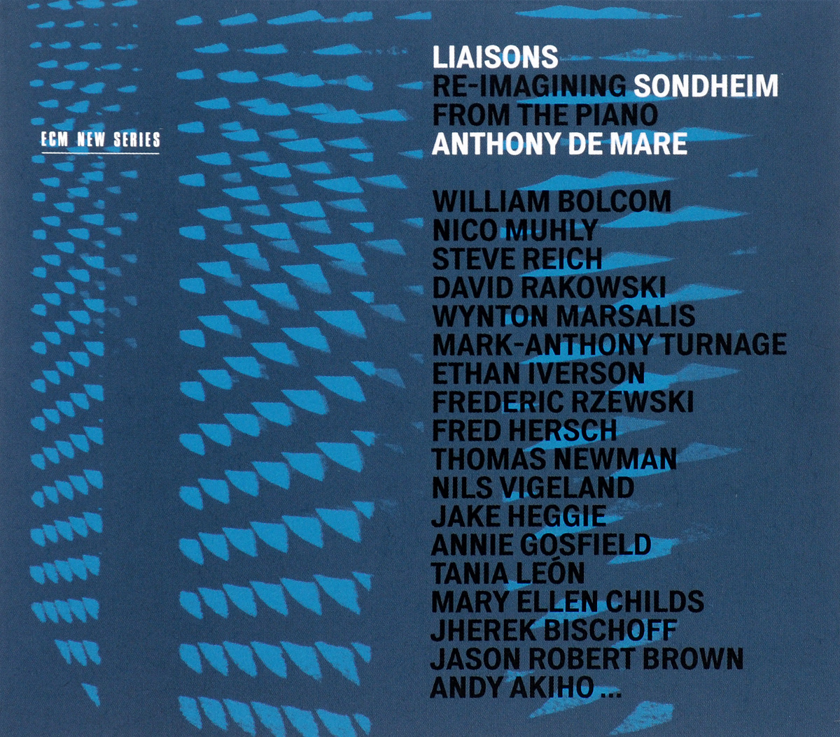 Anthony De Mare. Liaisons. Re-Imagining Sondheim From The Piano (3 CD)
