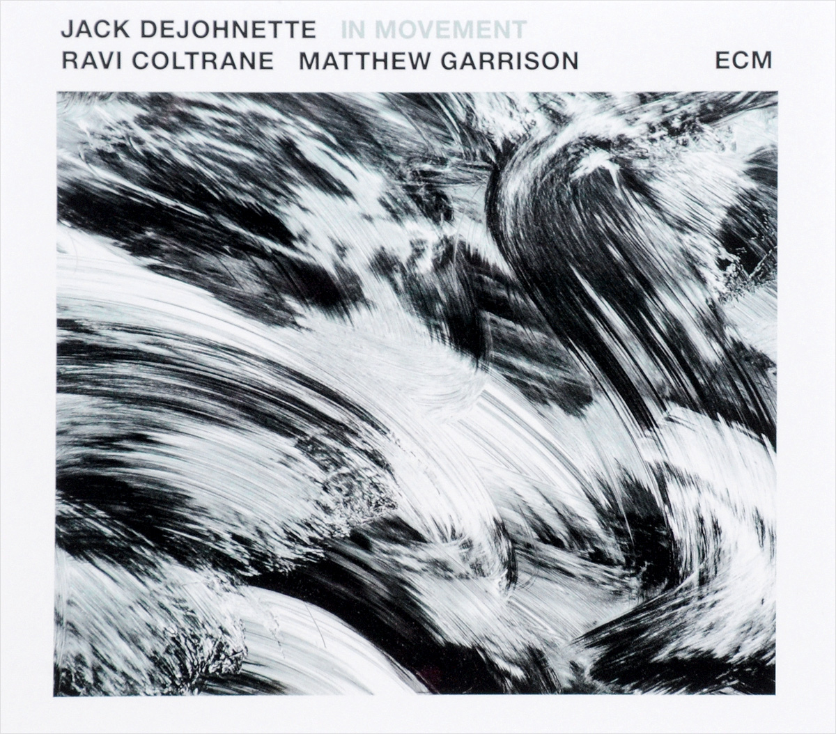 Jack Dejohnette. In Movement
