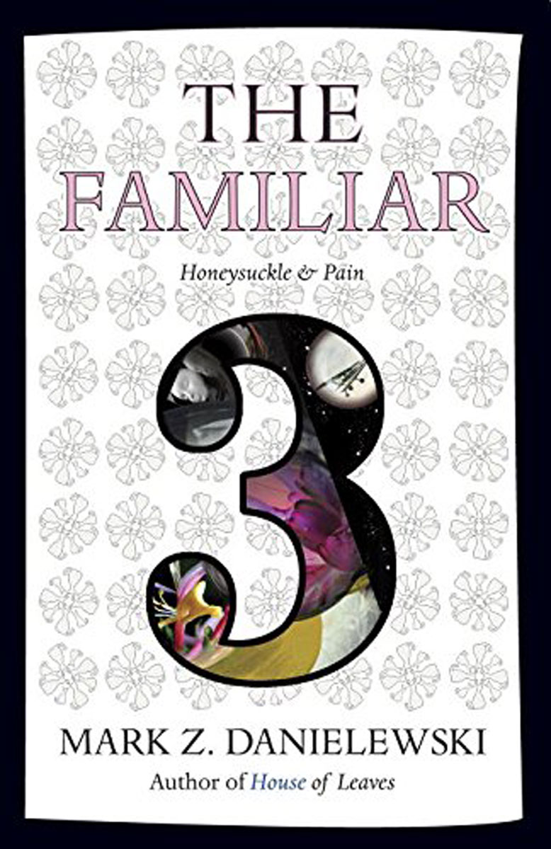 The Familiar: Volume 3: Honeysuckle & Pain nameless