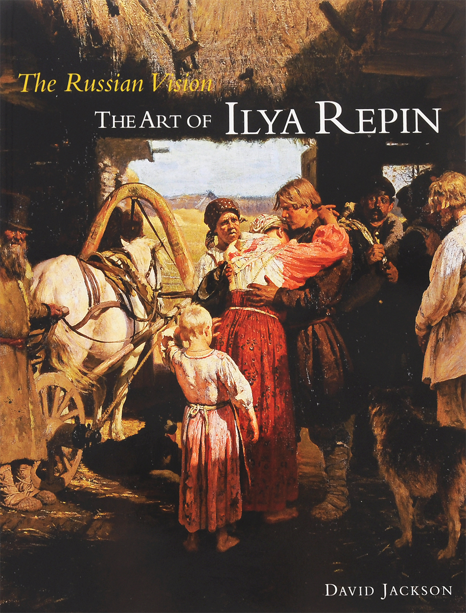 The Russian Vision The Art of Ilya Repin russian phrase book