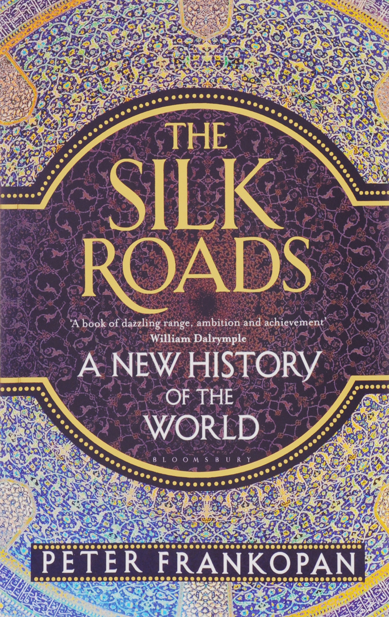 The Silk Roads: A New History of the World samuel richardson clarissa or the history of a young lady vol 8