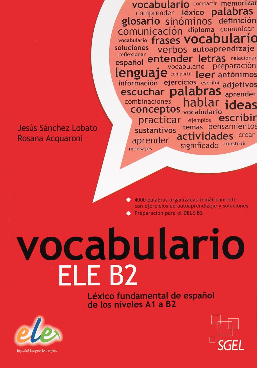 Vocabulario ELE B2 vocabulario elemental a1 a2 2cd