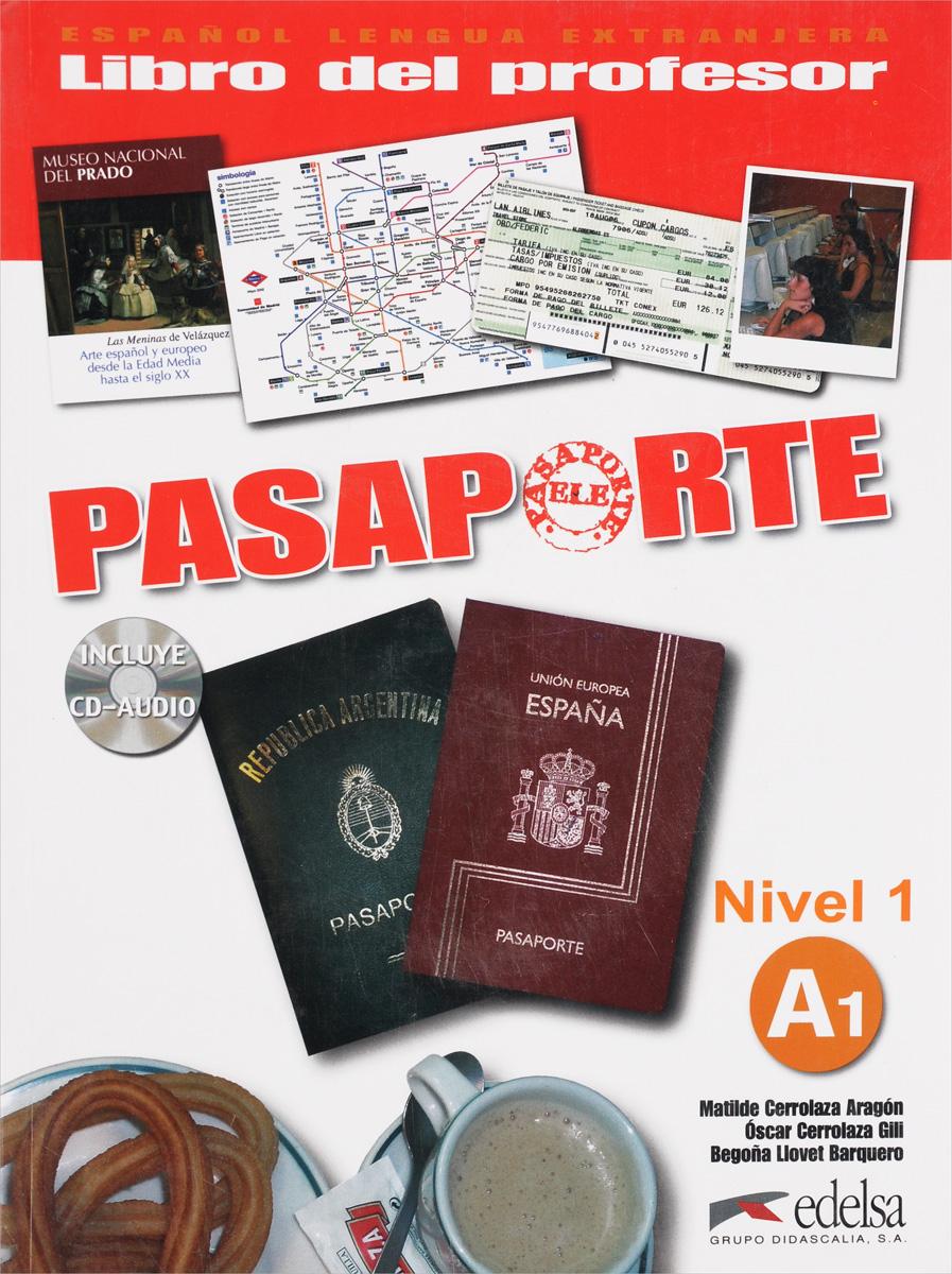 Pasaporte ELE: Nivel 1: Libro del professor (+ CD) н а кондрашова espanol 7 libro del profesor испанский язык 7 класс книга для учителя