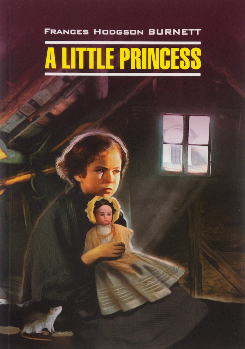 Frances Hodgson Burnett A Little Princess frances hodgson burnett the secret garden cd rom