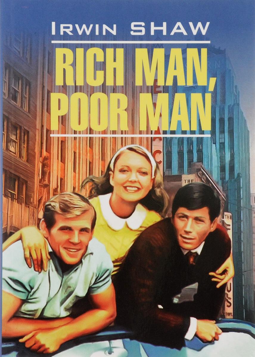 Irwin Shaw Rich Man, Poor Man ISBN: 978-5-9925-1124-6 shaw i rich man poor man