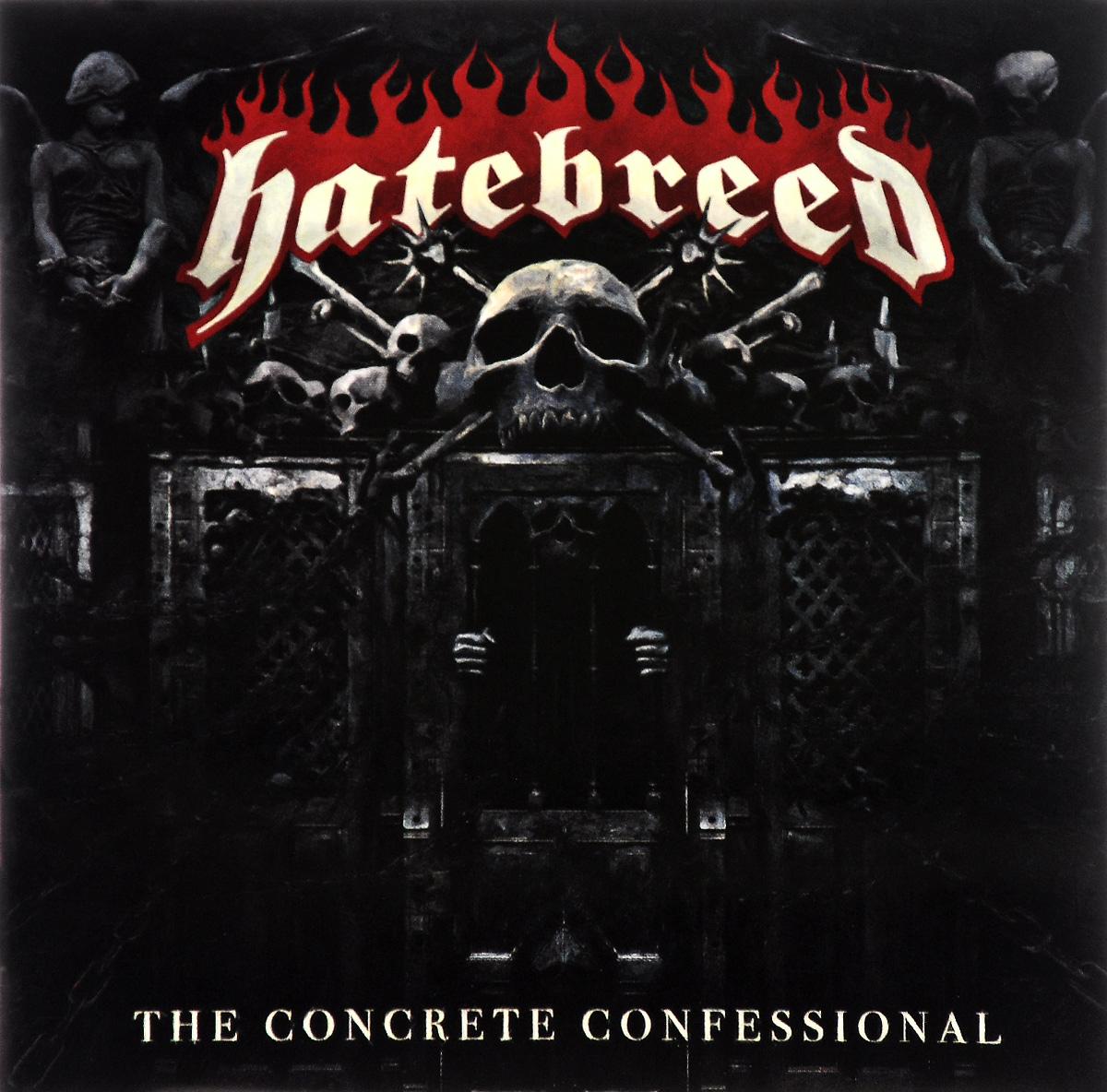 Hatebreed. The Concrete Confessional
