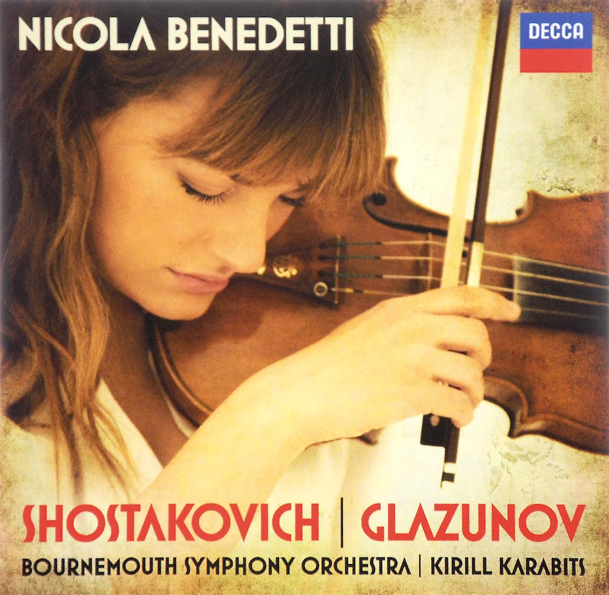 Shostakovich / Glazunov / Nicola Benedetti. Violin Concertos