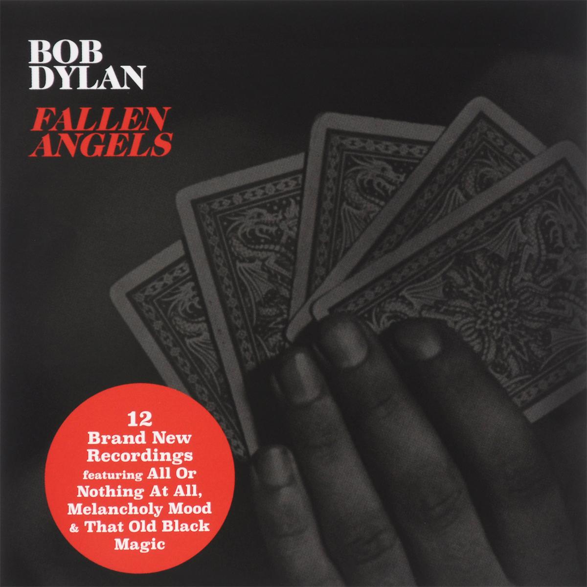 Боб Дилан Bob Dylan. Fallen Angels боб дилан левон хелм робби робертсон гарт хадсон dylan bob