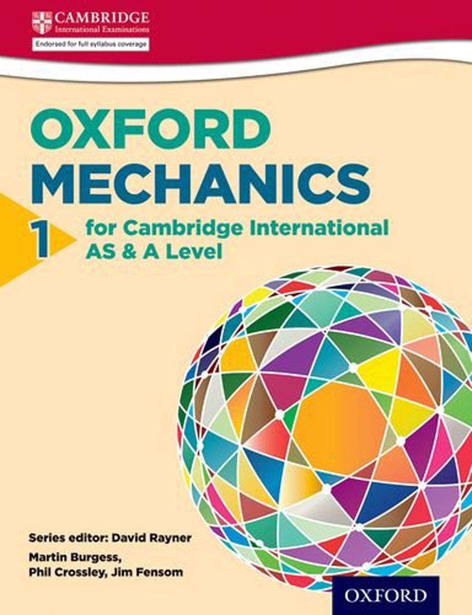 Mathematics for Cambridge International AS & A Level: Oxford Mechanics 1 for Cambridge International AS & A Level (International a Level Maths) real madrid zalgiris kaunas