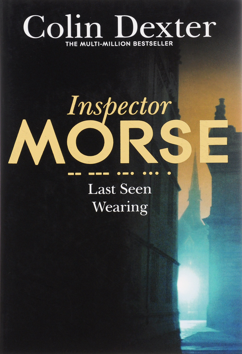 Inspector Morse: Last Seen Wearing anatomy of a disappearance
