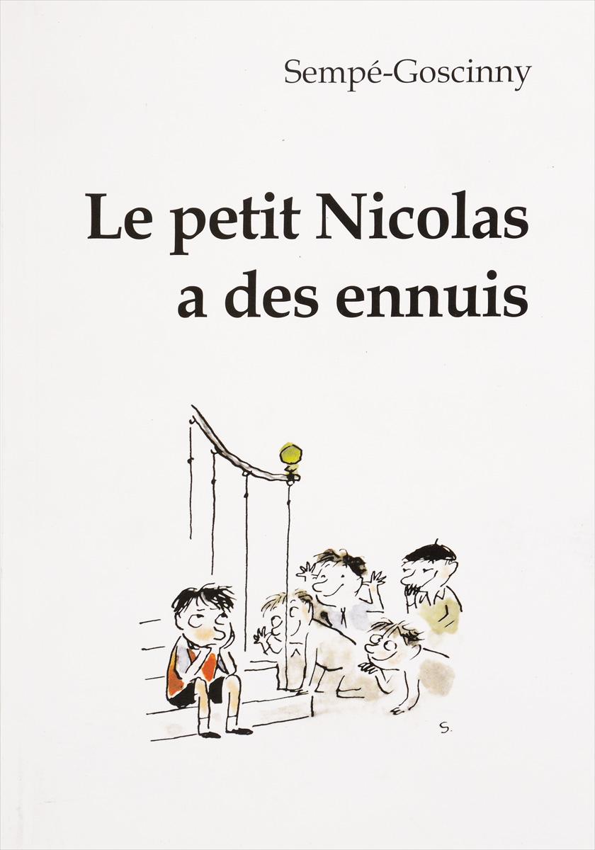 Sempe-Goscinny Le petit Nicolas a des ennuis