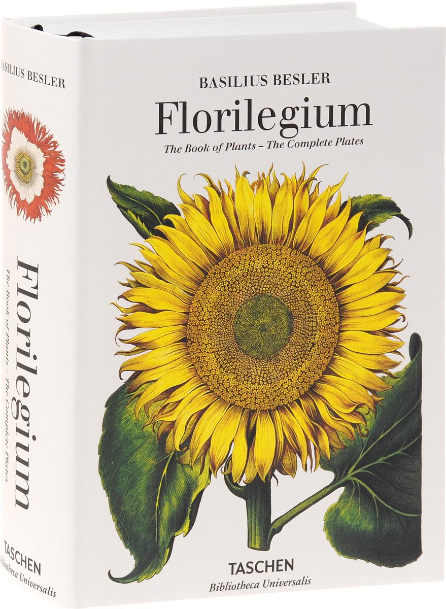 Basilius Besler's Florilegium. The Book of Plants (Bibliotheca Universalis) europa universalis iv common sense e book цифровая версия