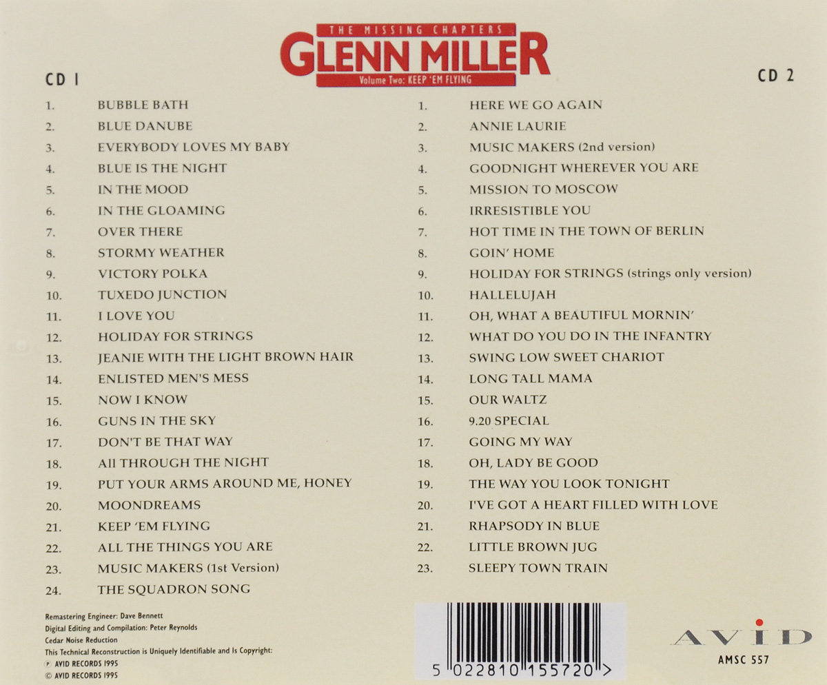 Glenn Miller.  The Missing Chapters.  Volume 2.  Keep'em Flying (2 CD) Волтэкс-инвест,Avid Records