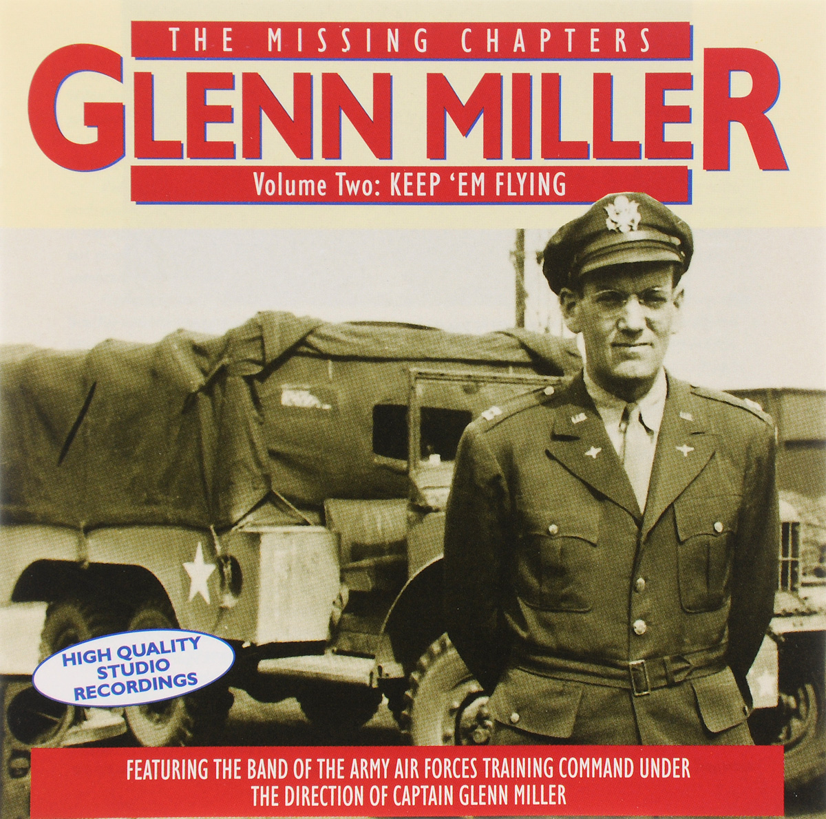 The Band Of The Army Air Forces Training Command,Гленн Миллер Glenn Miller. The Missing Chapters. Volume 2. Keep'em Flying (2 CD) miller conventional forces