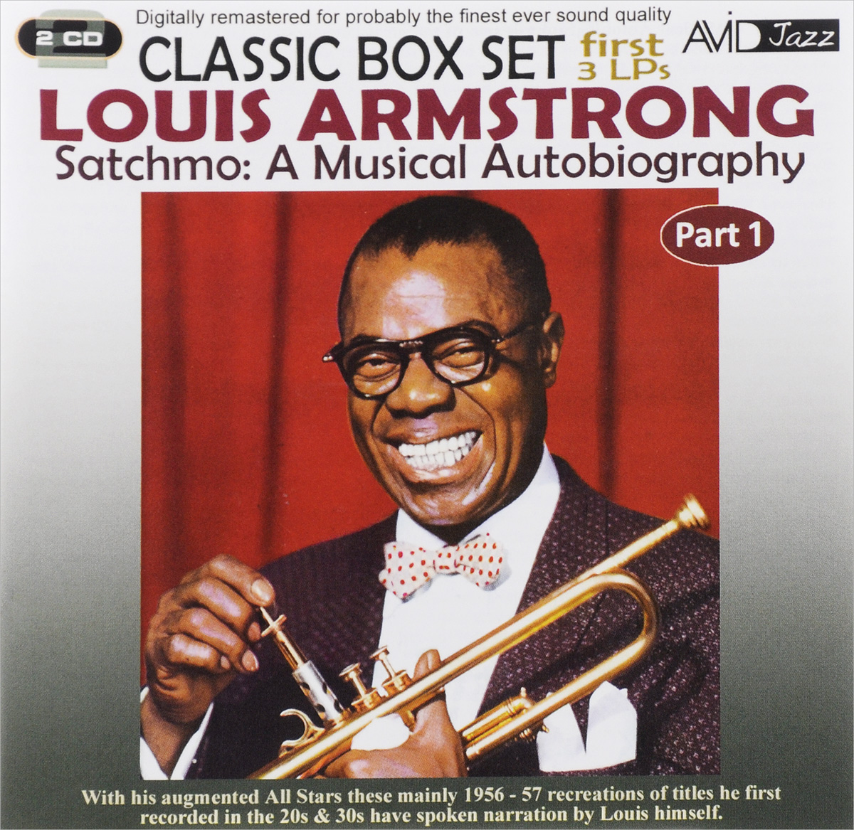 Луи Армстронг,Louis Armstrong & The All Stars Avid Jazz. Louis Armstrong. Satchmo. A Musical Autobiography. Part 1 (2 CD) недорго, оригинальная цена