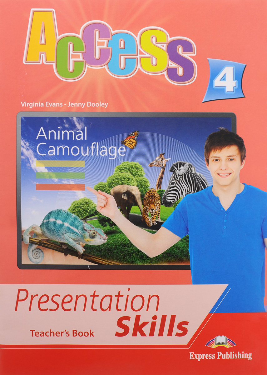 Access 4: Presentation Skills: Teacher`s Book