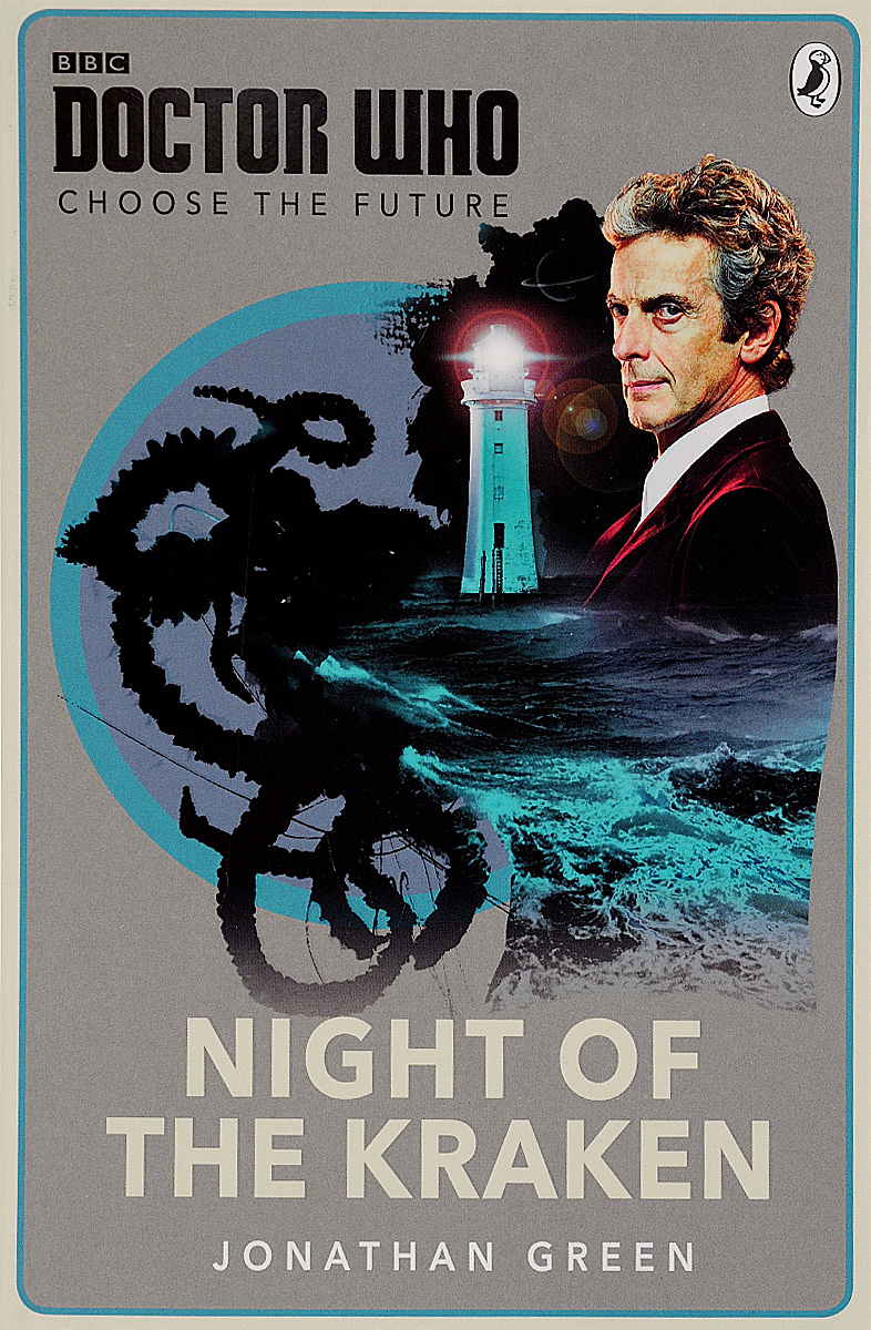 Doctor Who: Choose the Future: Night of the Kraken llewellyn d doctor who night of the humans