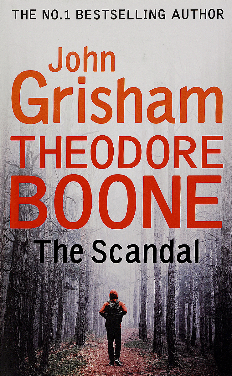 Theodore Boone: The Scandal theodore boone the scandal