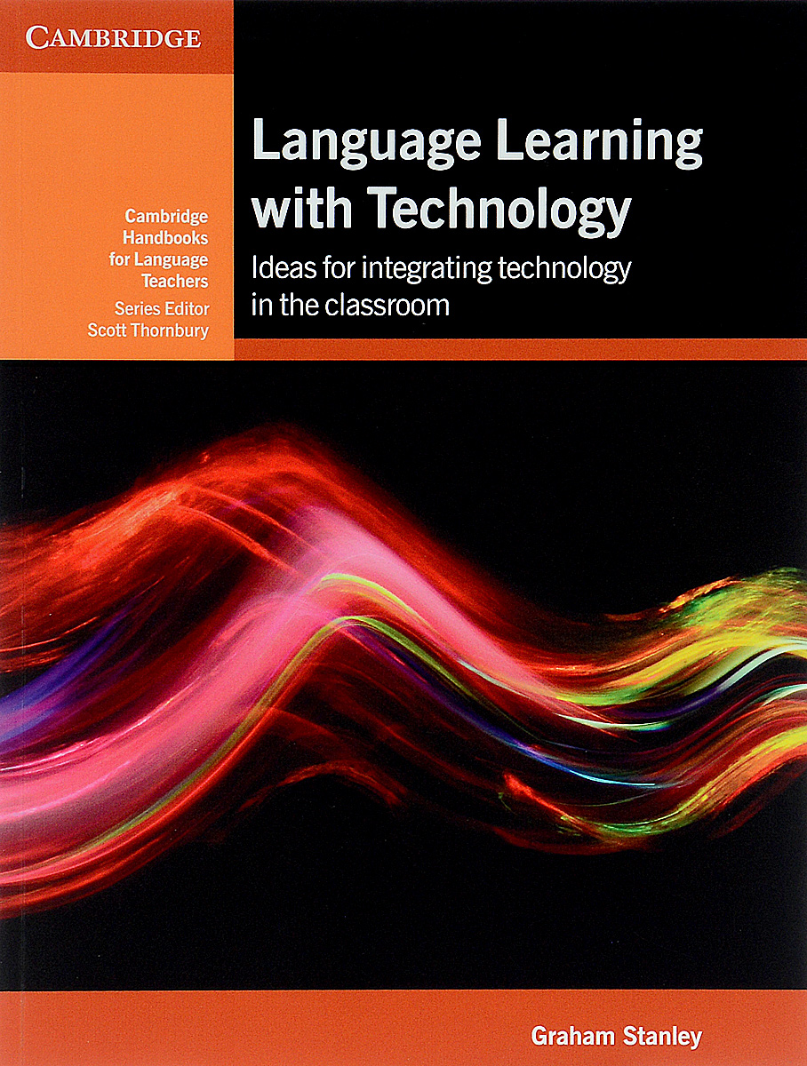 Language Learning with Technology: Ideas for Integrating Technology in the Classroom the role of evaluation as a mechanism for advancing principal practice