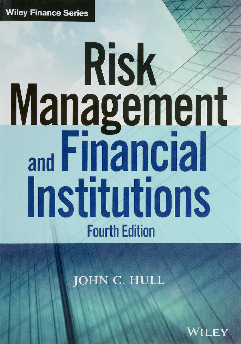 Risk Management and Financial Institutions sim segal corporate value of enterprise risk management the next step in business management