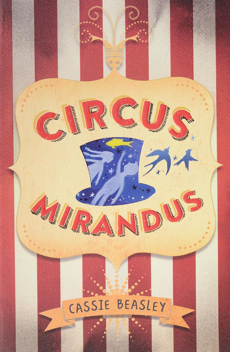 EXP CIRCUS MIRANDUS watson hannah slide and see adding at the circus