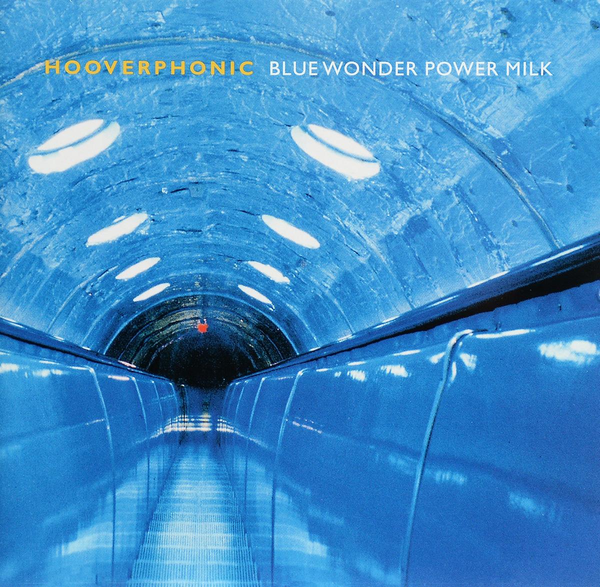 Hooverphonic Hooverphonic. Blue Wonder Power Milk hooverphonic hooverphonic in wonderland lp cd