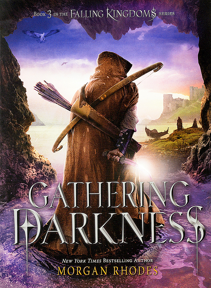 Gathering Darkness: A Falling Kingdoms Novel falling kingdoms rebel spring