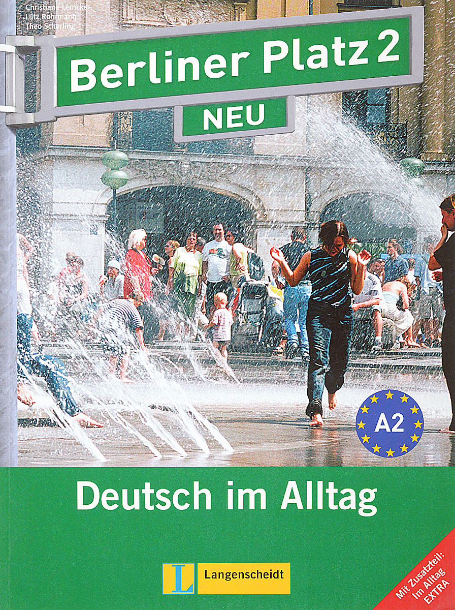 Berliner Platz 2 NEU: Deutsch im Alltag: Lehr- und Arbeitsbuch (+ 2 CD) berliner platz 3 deutsch im alltag fur erwachsene zertifikatsband
