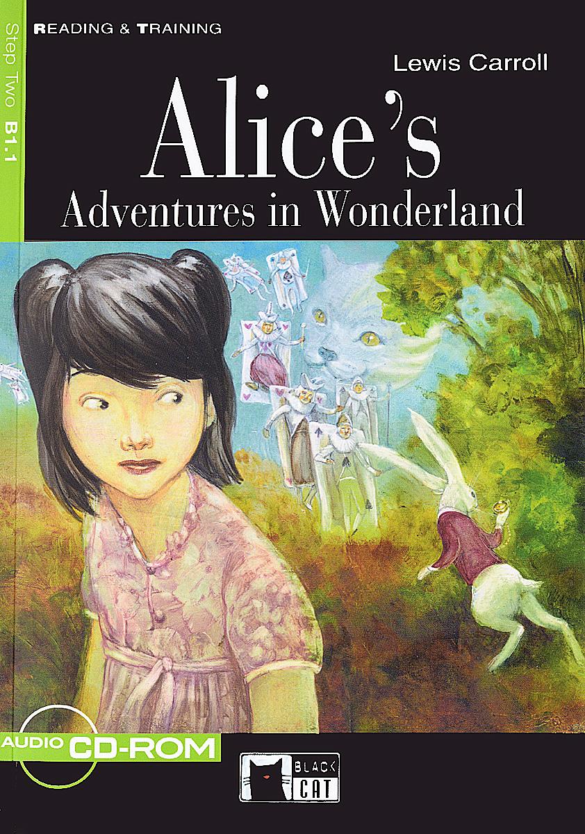 Alice's Adventures In Wonderland B +D/R carroll lewis alices adventures in wonderland the little folks edition