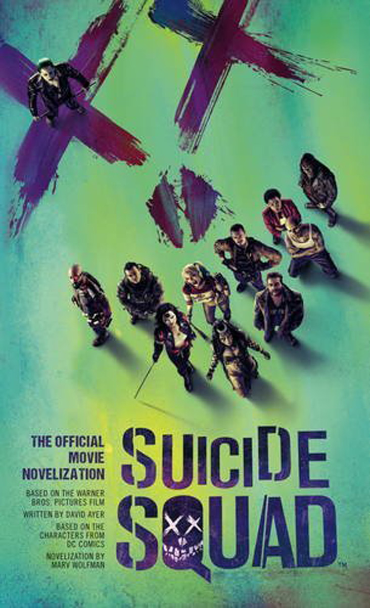 Suicide Squad: The Official Movie Novelization xxx return of xander cage the official movie novelization