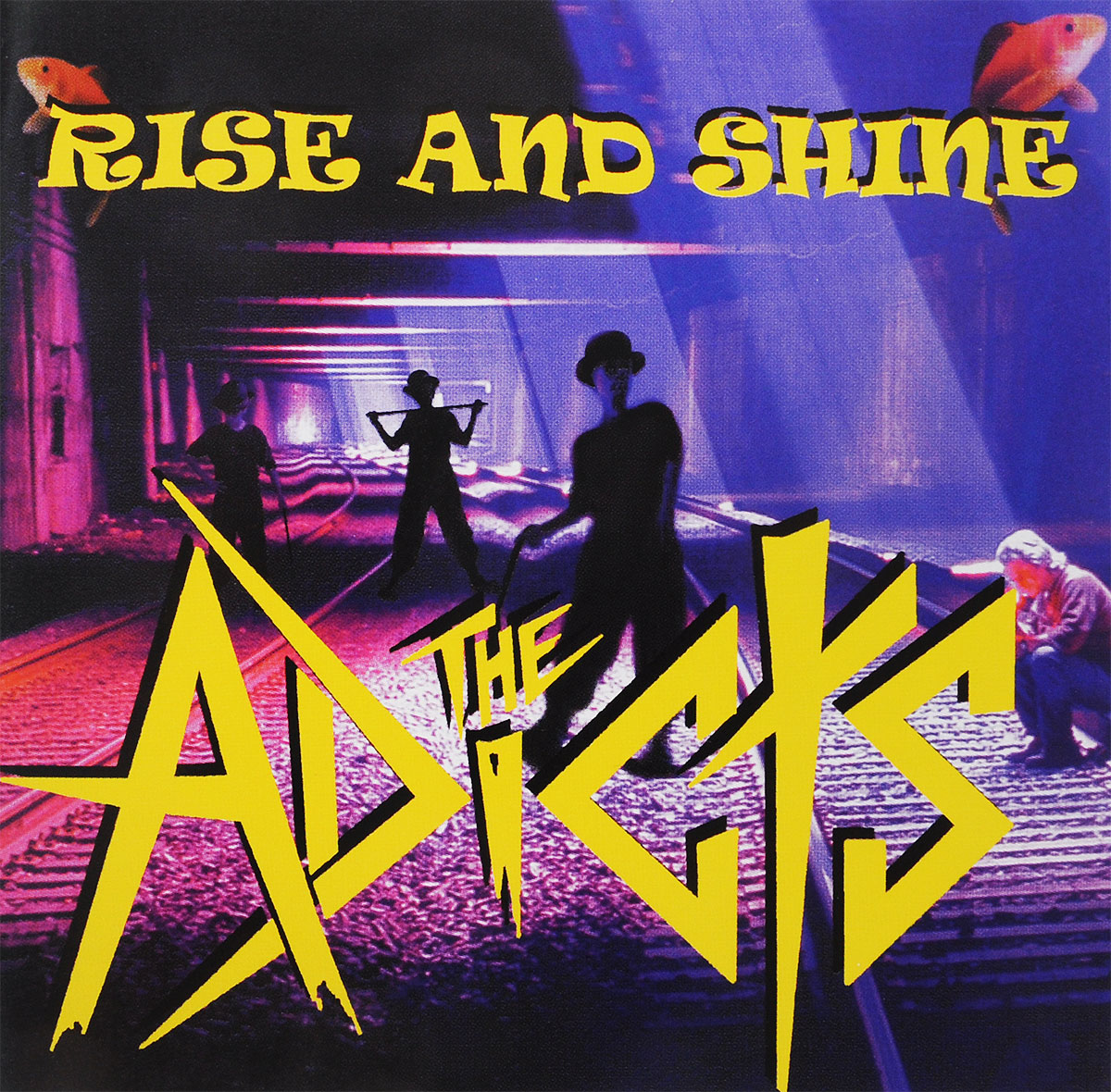 The Adicts. Rise And Shine